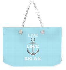 Live Love Relax - Customizable Color Weekender Tote Bag by Inspired Arts