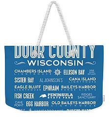 Places Of Door County On Blue Weekender Tote Bag by Christopher Arndt