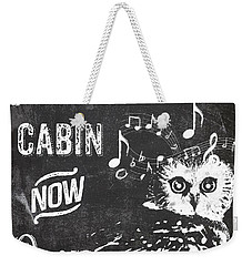 Singing Owl Cabin Rustic Sign Weekender Tote Bag by Mindy Sommers
