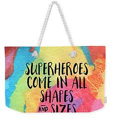 Superheroes- Inspirational Art By Linda Woods Weekender Tote Bag by Linda Woods