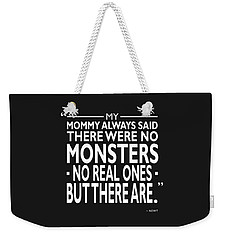 There Were No Monsters Weekender Tote Bag by Mark Rogan