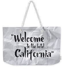 Welcome To The Hotel California Weekender Tote Bag by Samuel Whitton