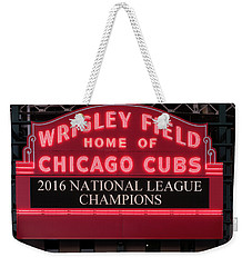 Wrigley Field Marquee Cubs Champs 2016 Front Weekender Tote Bag by Steve Gadomski