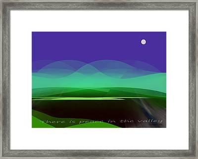 415 - There Is Peace In The Valley Framed Print by Irmgard Schoendorf Welch