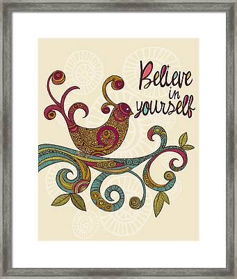 Believe In Yourself Framed Print by Valentina Ramos