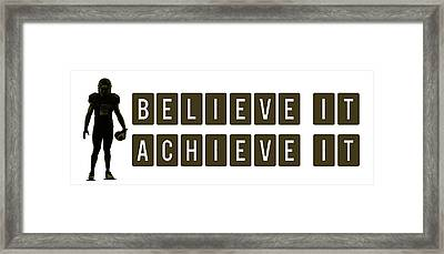 Believe It Achieve It Framed Print by Celestial Images