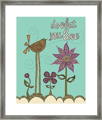 Do What Your Love Framed Print by Valentina Ramos