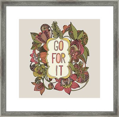 Go For It Framed Print by Valentina