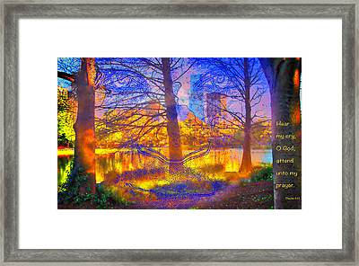 Hear My Cry - Verse Framed Print by Terry Wallace