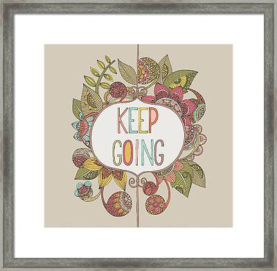Keep Going Framed Print by Valentina
