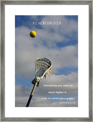 Lacrosse Reach Higher Framed Print by Paul Ward