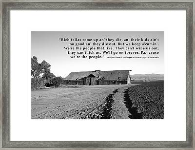 Remnants Of The Grapes Of Wrath John Steinbeck Quote Framed Print by Barbara Snyder