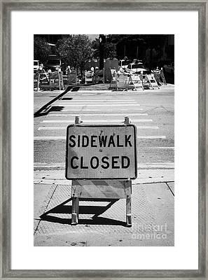 Sidewalk Closed Sign At Road Pedestrian Crossing Miami South Beach Florida Usa Framed Print by Joe Fox