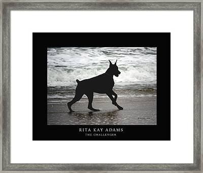The Challenger Framed Print by Rita Kay Adams