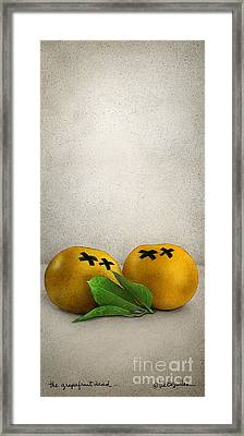 The Grapefruit Dead... Framed Print by Will Bullas