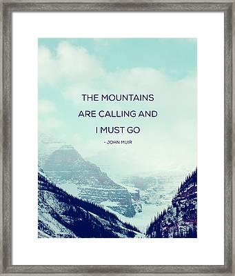 The Mountains Are Calling Framed Print by Kim Fearheiley
