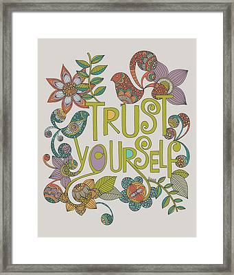 Trust Yourself Framed Print by Valentina