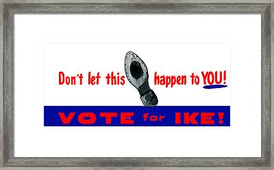 1952 Don't Let This Happen - Vote Ike Framed Print by Historic Image
