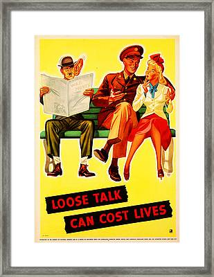 Loose Talk Can Cost Lives Framed Print by MotionAge Designs