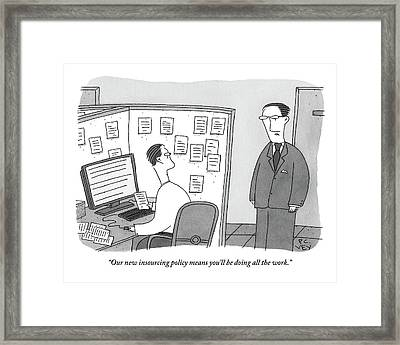 A Boss Speaks To A Man In His Cubicle As The Man Framed Print by Peter C. Vey