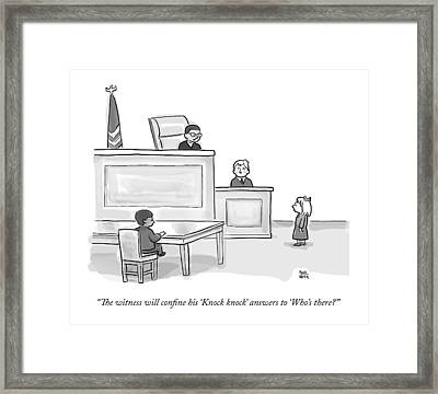 A Child Judge Says To A Child Witness In A Court Framed Print by Paul Noth