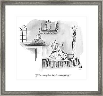 A Clown Sits In A Witness Box In A Court Framed Print by Bob Eckstein