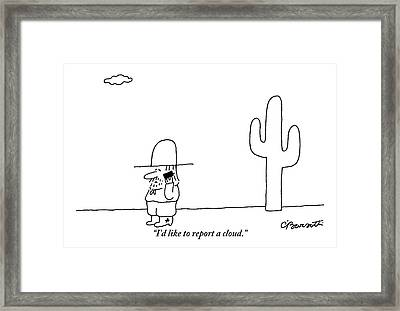 A Cowboy Talks On A Cell Phone In A Desert Framed Print by Charles Barsotti