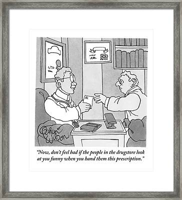 A Doctor Hands His Patient A Prescription Framed Print by Gahan Wilson