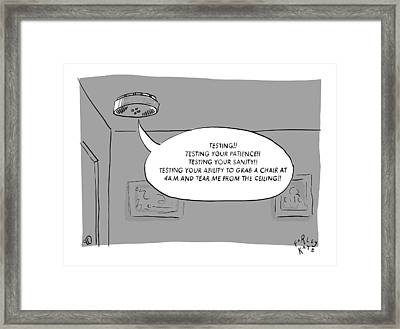 A Fire Detector Saying Framed Print by Farley Katz