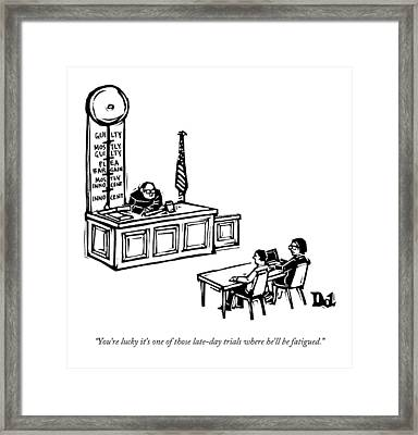 A Lawyer Says To Her Client Framed Print by Drew Dernavich