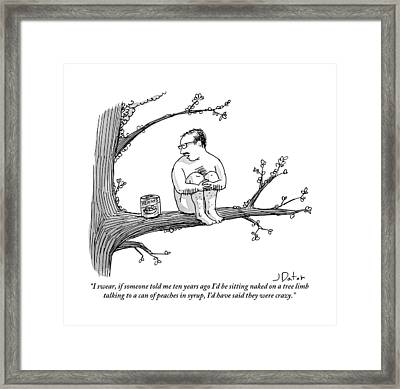 A Naked Man Sitting On A Tree Branch Is Talking Framed Print by Joe Dator