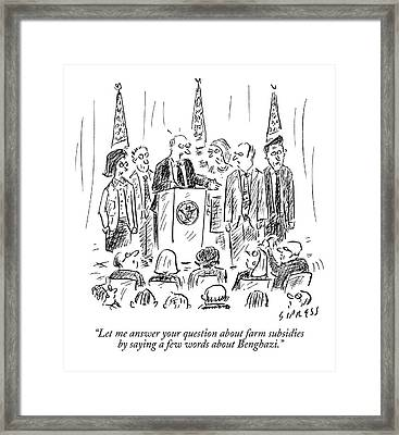 A Politician Speaks At A Podium Framed Print by David Sipress