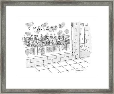 A Restaurant Called Cubicles Bar & Grill Is Made Framed Print by Mick Stevens