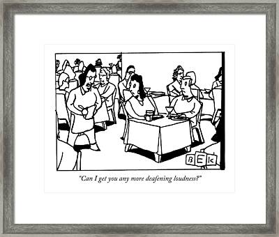 A Waitress In A Crowded Restaurant Addresses Framed Print by Bruce Eric Kaplan