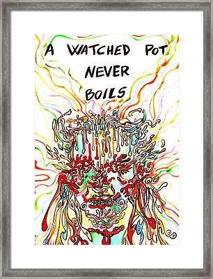 A Watched Pot Never Boils Framed Print by Fabrizio Cassetta