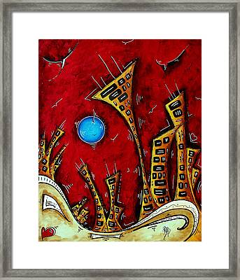 Abstract City Cityscape Art Original Painting Stand Tall By Madart Framed Print by Megan Duncanson