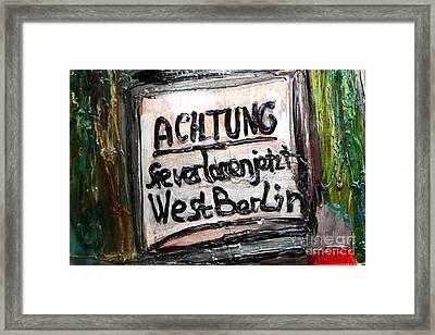 Achtung Framed Print by John Rizzuto