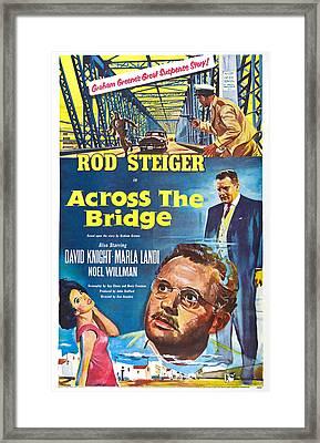 Across The Bridge, Us Poster, Rod Framed Print by Everett