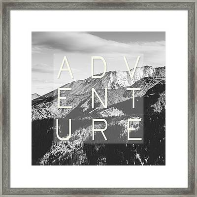 Adventure Typography Framed Print by Pati Photography