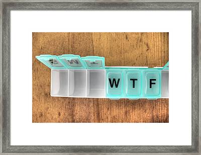 After Monday And Tuesday Even The Calendar Says Wtf Framed Print by Jane Linders