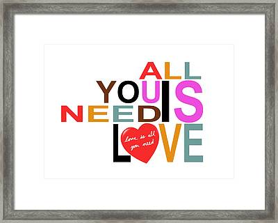 All You Need Is Love Framed Print by Mal Bray