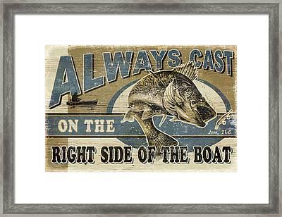 Always Cast Sign Framed Print by JQ Licensing