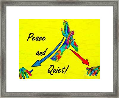 American Sign Language Peace And Quiet Framed Print by Eloise Schneider