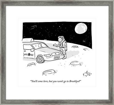 An Astronaut Says To A Taxi Cab On The Moon Framed Print by Farley Katz