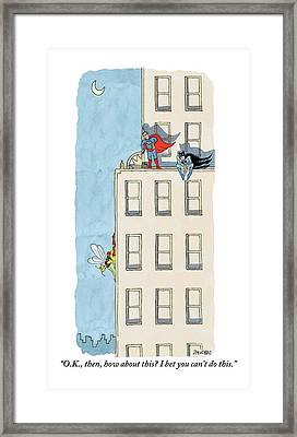 An Obscure Superhero Tries To Challenge Superman Framed Print by Jack Ziegler