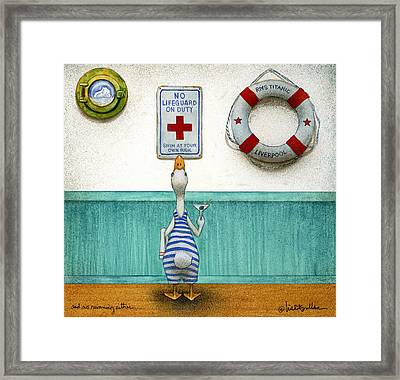 And No Running Either... Framed Print by Will Bullas