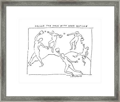 Around The Horn With Matisse: Matisse's Dancers Framed Print by Michael Crawford
