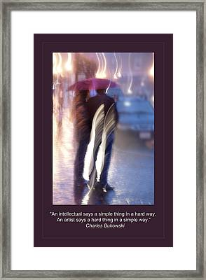Artist Quote Framed Print by Rick Mosher