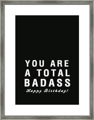 Badass Birthday Card Framed Print by Linda Woods