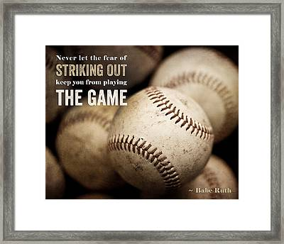 Baseball Art Featuring Babe Ruth Quotation Framed Print by Lisa Russo